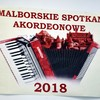 IX Malborskie Spotkania Akordeonowe